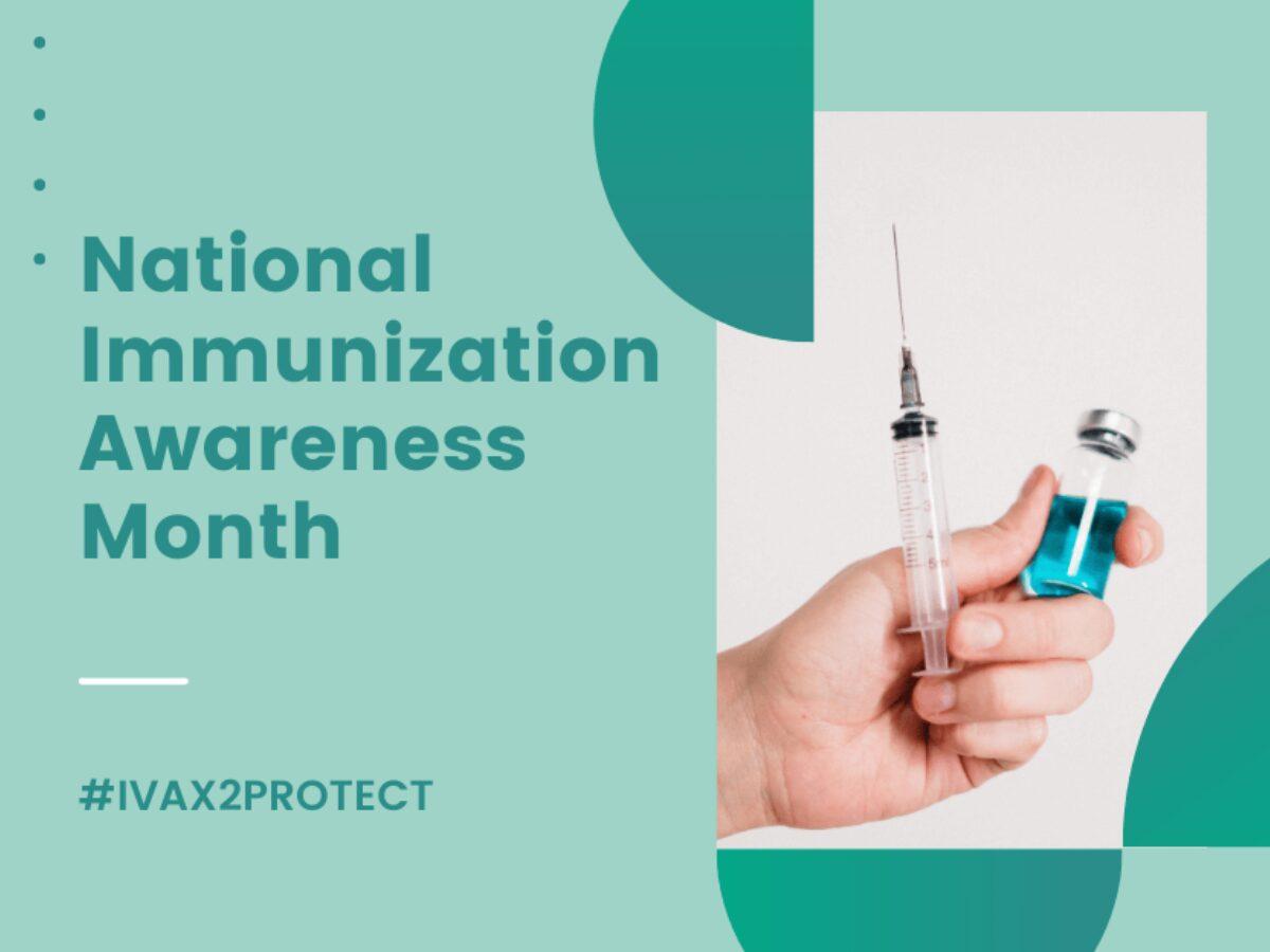 Blog Post National Immunization Awareness Month 3