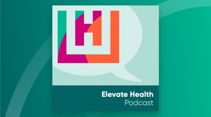 Elevate Health Podcast